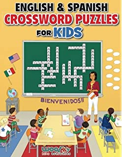 English and Spanish Crossword Puzzles for Kids: Reproducible Worksheets for Classroom & Homeschool Use (
