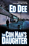 Front cover for the book The Con Man's Daughter by Ed Dee