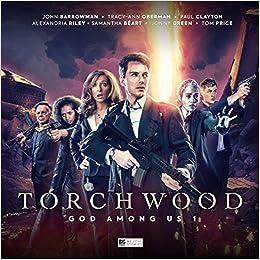 Torchwood: God Among Us - Part 1: James Goss, Guy Adams