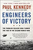 Book cover for Engineers of Victory: The Problem Solvers Who Turned The Tide in the Second World War