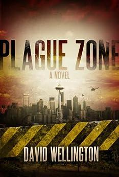 Plague Zone by [Wellington, David]