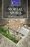 Mortal Spoils, D. M. Greenwood, 1906288844