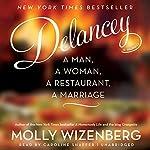 Delancey: A Man, a Woman, a Restaurant, a Marriage | Molly Wizenberg