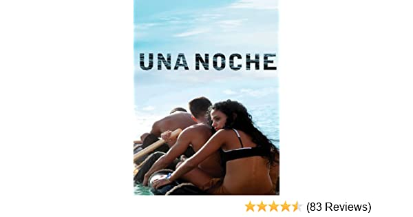 Watch Una Noche Prime Video