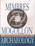 img - for Mimbres Mogollon Archaeology (Amerind Foundation Archaeology) by Anne I. Woosley (1996-12-31) book / textbook / text book