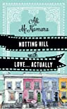 Notting Hill With Love... Actually par Ali McNamara