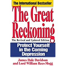 The Great Reckoning: Protecting Yourself in the Coming Depression
