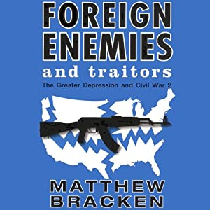 Foreign Enemies and Traitors Hörbuch