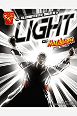 The Illuminating World of Light with Max Axiom, Super Scientist (Graphic Science) Paperback