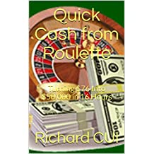 Quick Cash from Roulette: Turning $76 Into $50,000 in 16 Hours