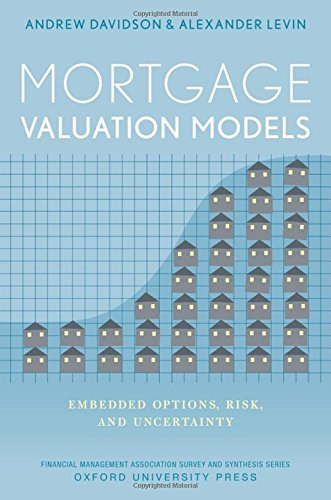 Mortgage Valuation Models  Embedded Options  Risk  And Uncertainty  Financial Management Association Survey And Synthesis