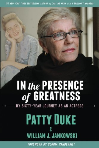 [E.b.o.o.k] IN THE PRESENCE OF GREATNESS: My Sixty-Year Journey as an Actress P.P.T