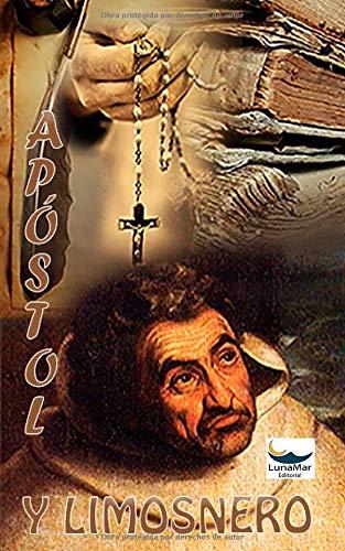 Apóstol y Limosnero por Juan María Algaba,Alejandro Márquez,Andrea Correro,Ami Jissell Pao,Carlos Andres Grajales