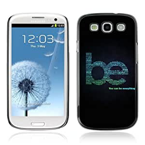 YOYOSHOP [Be Everything Cool Sign] Samsung Galaxy S3 Case