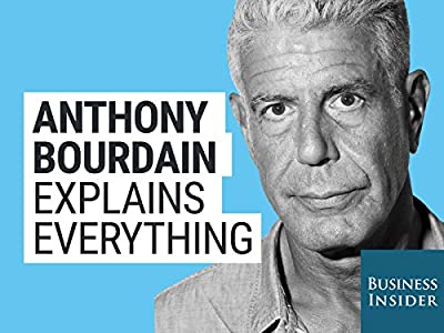 Anthony Bourdain Explains Everything: How to Cook the Perfect Steak