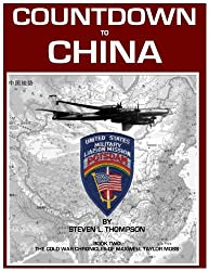 Countdown to China (THE COLD WAR CHRONICLES OF MAXWELL TAYLOR MOSS Book 2)