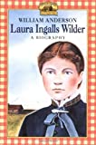Laura Ingalls Wilder, William T. Anderson, 0064461033