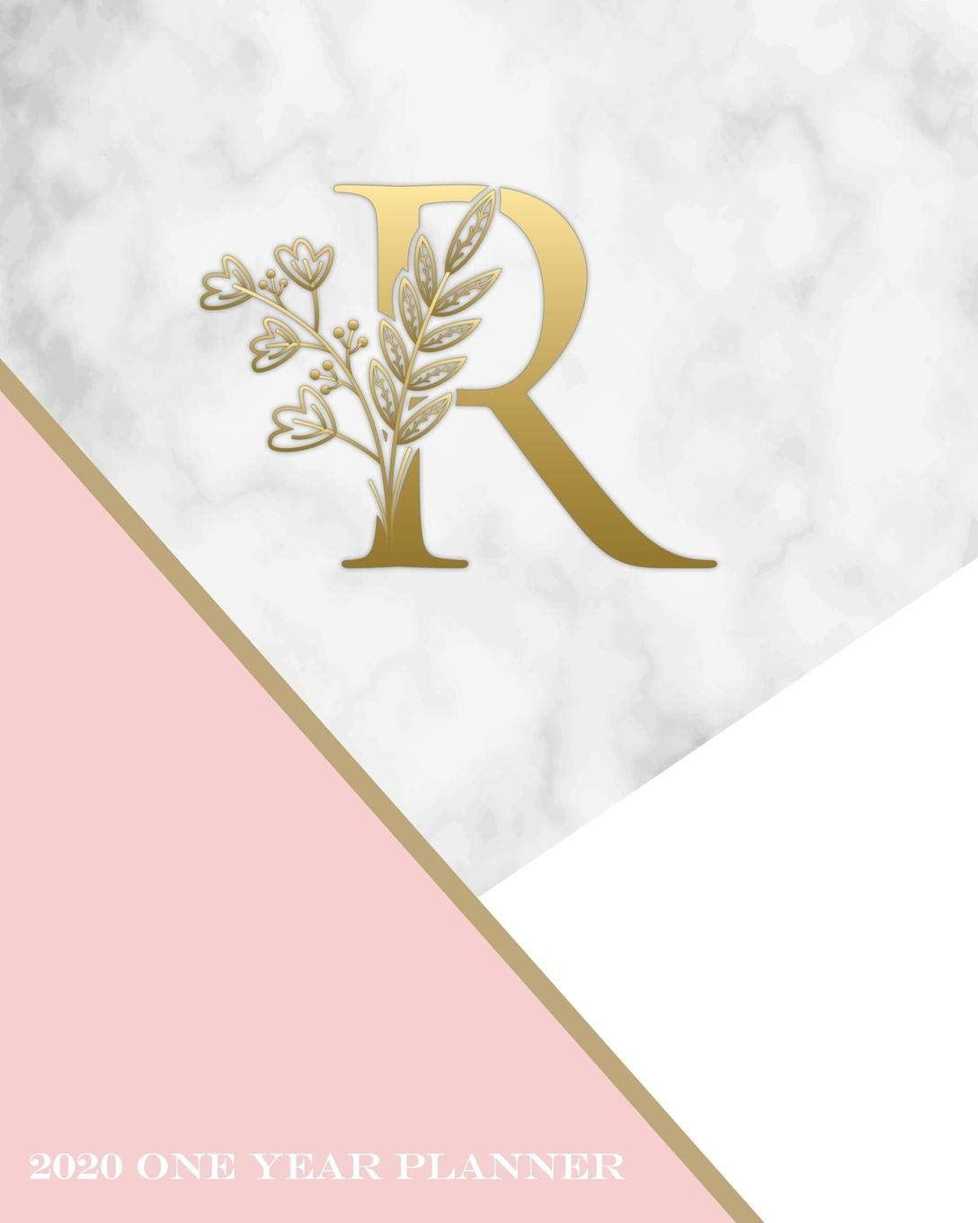 R - 2020 One Year Planner: Elegant Gold Pink and Marble ...