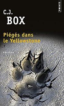 Piégés dans le Yellowstone par Box