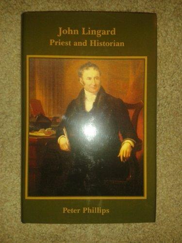 John Lingard by Peter Phillips (2008-12-02)