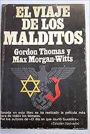El viaje de los malditos - Basada en este libro se realizo