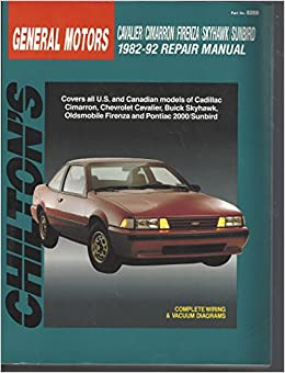 Chiltons General Motors Cavalier Cimarron Firenza Skyhawk Sunbird 1982 92 Repair Manual Total Car Care Paperback November 1992