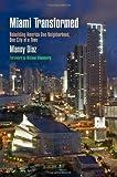 Miami Transformed, Manny Diaz, 0812244648