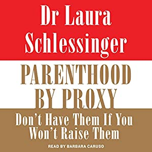 Parenthood by Proxy Audiobook