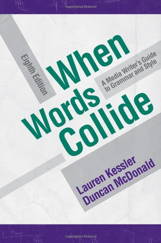 When Words Collide (Wadsworth Series in Mass Communication and Journalism) by Wadsworth Publishing
