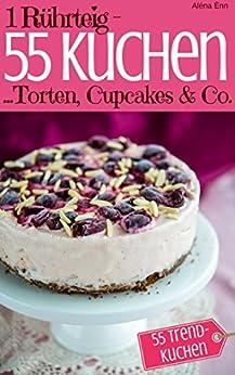 R%C3%BChrteig Cupcakes Trendrezepte Tassenkuchen Eistorten ebook product image