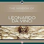 Wisdom of Leonardo da Vinci | Leonardo da Vinci