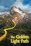 The Golden Light Path, Adam Ray, 1453511407