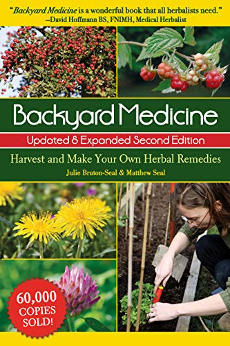 Backyard Medicine: Harvest and M...