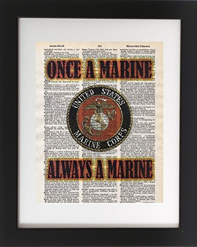 Once A Marine, Veteran USMC - Upcycled Dictionary Military Art Print 8x10. USMC Tribute - UNFRAMED - Frame and matting are for presentation purposes only to show you how they can look.