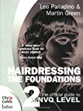 Hairdressing: The Official Guide to to S/NVQ Level 2: The Foundations