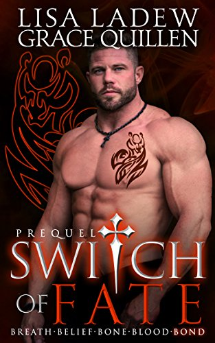 Switch of Fate Prequel by [Ladew, Lisa, Quillen, Grace]