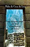 img - for The Second Part of the Chronicle of Peru book / textbook / text book