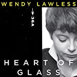 Heart of Glass | Wendy Lawless