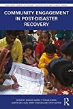 img - for Community Engagement in Post-Disaster Recovery (Routledge Studies in Hazards, Disaster Risk and Climate Change) book / textbook / text book