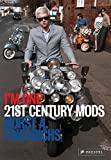 I'm One: 21st-Century Mods