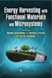 Energy Harvesting with Functional Materials and Microsystems, , 1466587237
