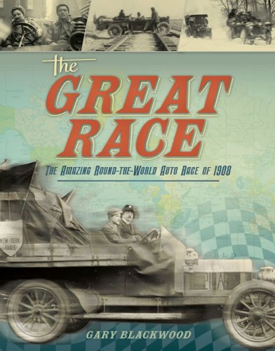 The Great Race: Around the World by Automobile
