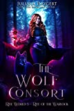 The Wolf Consort: Rite of the Warlock (Rite World Book 5)