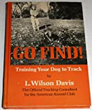 Go Find! Training Your Dog to Track