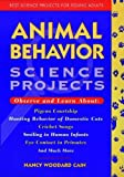 Animal Behavior Science Projects, Nancy W. Cain, 0471026360