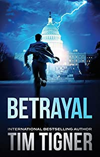 Betrayal by Tim Tigner ebook deal