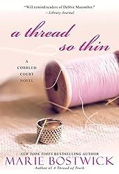 A Thread So Thin (Cobbled Court Quilts Book 3)