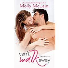 Can't Walk Away (River Bend, #3)