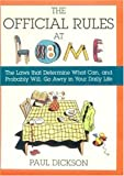 The Official Rules at Home, Paul Dickson, 0802713165