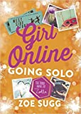 by zoe zoella sugg girl online going solo hardcover ?2016?by zoe zoella sugg author 1857